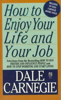 How To Enjoy Your Life And Your Job cover