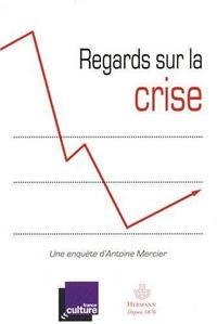 Regards sur la crise cover