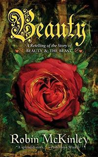 Beauty: A Retelling of the Story of Beauty and the Beast cover