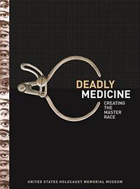 Deadly Medicine : Creating the Master Race cover