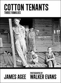 Cotton Tenants: Three Families cover
