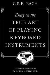 Essay on the true art of playing keyboard instruments cover
