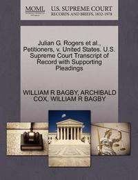 Julian G. Rogers et al., Petitioners, v. United States. U.S. Supreme Court Transcript of Record with Supporting Pleadings cover