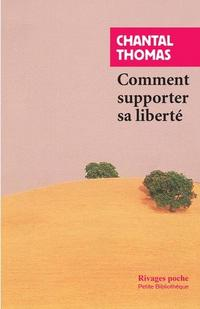 Comment supporter sa liberté cover