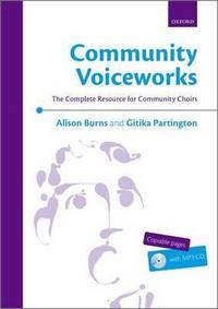 Community Voiceworks: The Complete Resource for Community Choirs cover
