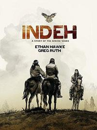 Indeh: A Story of the Apache Wars cover