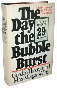The Day the Bubble Burst: A Social History of the Wall Street Crash of 1929 cover