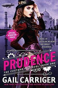 Prudence (The Custard Protocol, #1) cover