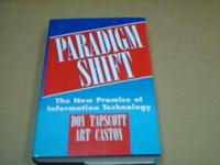Paradigm Shift: The New Promise of Information Technology cover