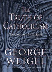 The Truth of Catholicism cover
