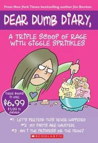 Dear Dumb Diary A Triple Scoop Of Rage With Giggle Sprinkles By Jamie Kelly cover