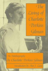 The Living of Charlotte Perkins Gilman cover