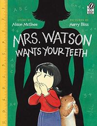 Mrs. Watson Wants Your Teeth cover