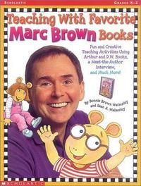 Teaching with favorite Marc Brown books cover