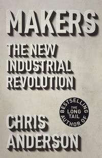 Makers: The New Industrial Revolution cover