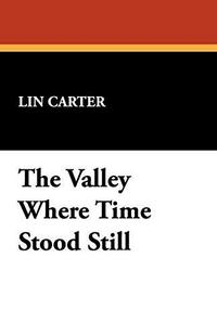 The Valley Where Time Stood Still cover