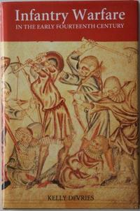 Infantry warfare in the early fourteenth century cover