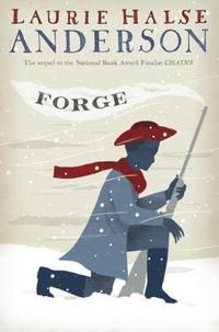Forge (Seeds of America, #2) cover