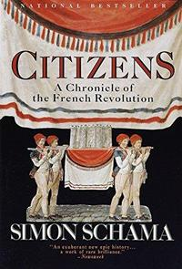 Citizens: A Chronicle of the French Revolution cover