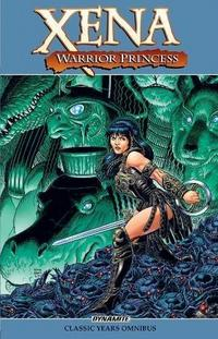 Xena, Warrior Princess: the Classic Years Omnibus cover