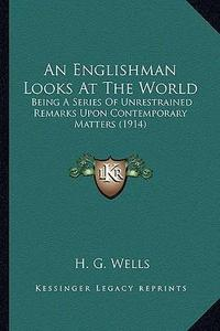 An Englishman Looks at the World cover