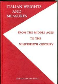 Italian Weights and Measures from the Middle Ages to the Nineteenth Century cover