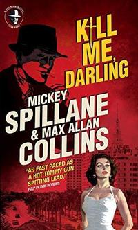 Mike Hammer - Kill Me, Darling cover
