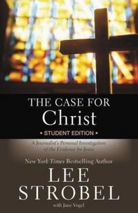 The Case for Christ Student Edition cover