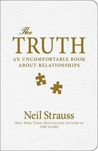 The Truth: An Uncomfortable Book About Relationships cover