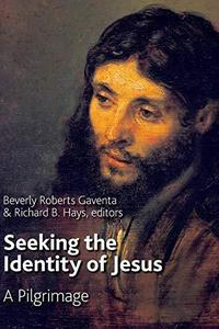 Seeking the Identity of Jesus: A Pilgrimage cover