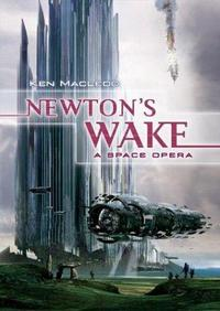 Newton's Wake: A Space Opera cover