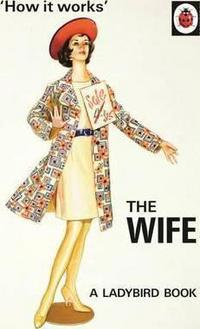 How it Works: The Wife cover