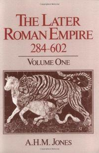 The Later Roman Empire, 284-602 cover