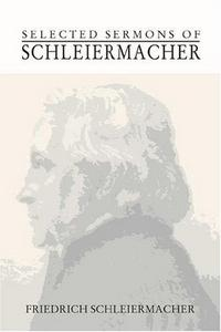 Selected Sermons of Schleiermacher cover