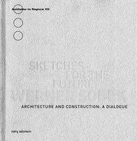 Werner Sobek - Sketches for the Future : Architecture and Construction: A Dialogue cover