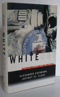 Whiteout: The CIA, Drugs and the Press cover