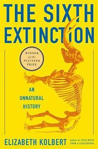The Sixth Extinction: An Unnatural History cover