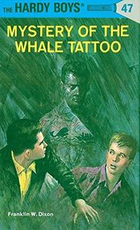 Mystery of the Whale Tattoo (Hardy Boys, #47) cover