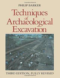 Techniques of Archaeological Excavation cover