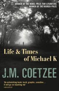 Life & Times of Michael K cover