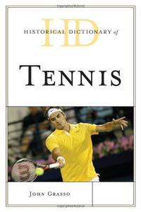 Historical Dictionary of Tennis cover
