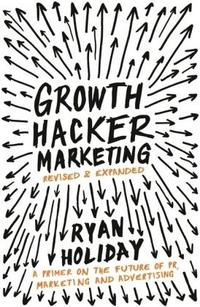 Growth Hacker Marketing cover