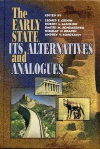 The Early State, Its Alternatives and Analogues cover