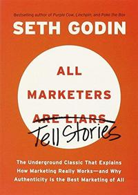 All Marketers Are Liars cover
