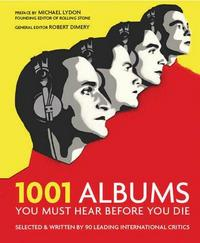 1001 Albums You Must Hear Before You Die cover