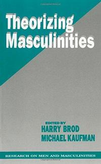Theorizing Masculinities cover