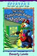 The crazy Christmas angel mystery cover