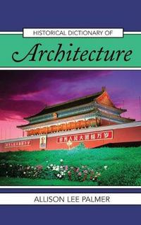 Historical Dictionary of Architecture cover