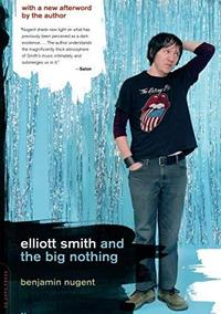 Elliott Smith and the Big Nothing cover