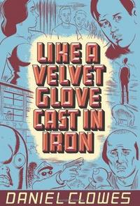 Like a Velvet Glove Cast in Iron cover